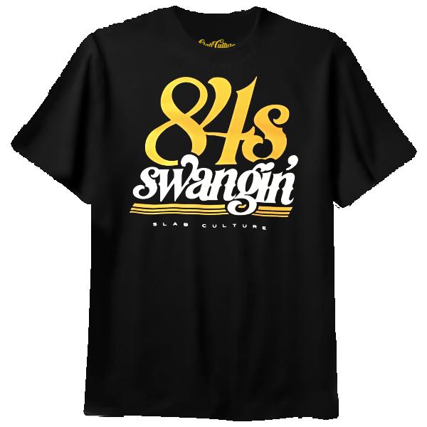 84s Swangin Tshirt